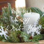 My Three-Step Recipe For A Cozy Winter Home