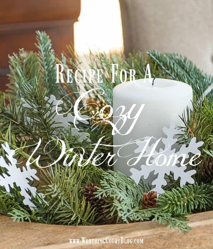 Recipe For A Cozy Winter Home graphic.