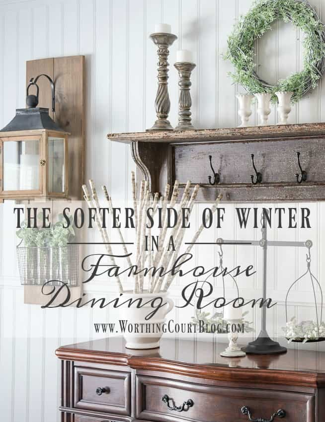The Softer Side Of Winter In A Farmhouse Dining Room