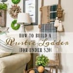 An Easy DIY – Build A Rustic Farmhouse Blanket Ladder For Under $20