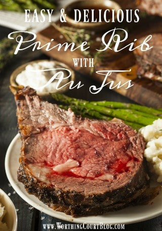 A Very Special, But Oh So Simple Meal – Prime Rib Au Jus