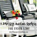 9 Amazing Outdoor Rocking Chairs Under $200