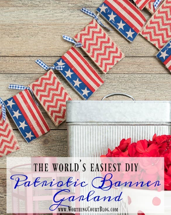 How To Make The World's Easiest Patriotic Banner Garland || Worthing Court