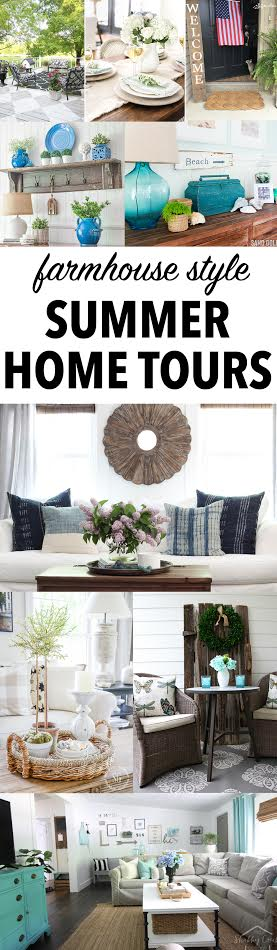 Farmhouse Style Summer Home Tours