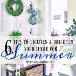 My Top 6 Tips To Lighten And Brighten Your Home For Summer