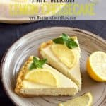 You'll Love The Results When You Make This Easy Lemon Cheesecake