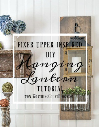 HOW TO BUILD FIXER UPPER STYLE HANGING LANTERNS