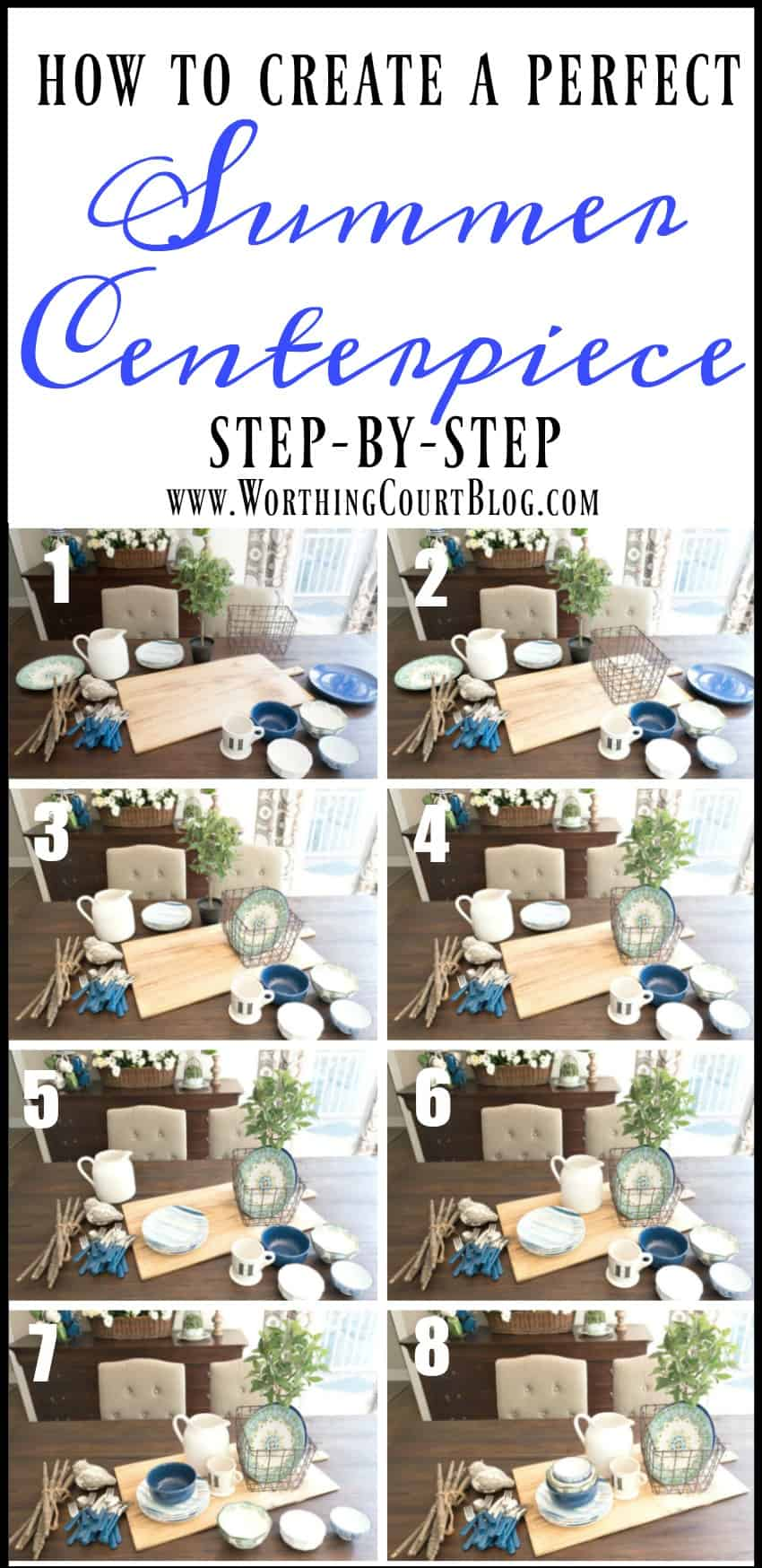 a step-by-step photo guide showing how to create a farmhouse style summer centerpiece || Worthing Court