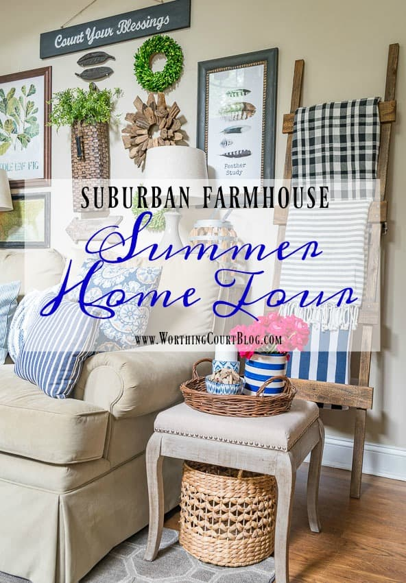 Join Me For A Tour Of My Summer Suburban Farmhouse || Worthing Court