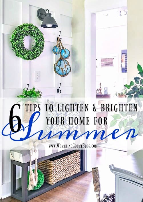My Top 6 Tips To Lighten And Brighten Your Home For Summer || Worthing Court