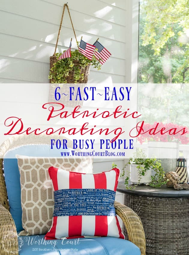Fantastic Fast And Easy July 4th Decorating Ideas For Busy People || Worthing Court