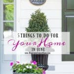 To Do: Your June Home Decor Checklist