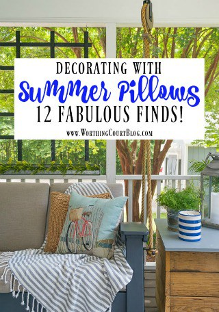 Decorating With Summer Pillows and 12 Fabulous Finds!