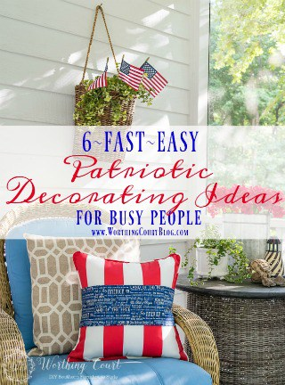 Fantastic Fast And Easy July 4th Decorating Ideas For Busy People