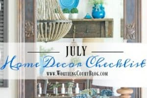 To Do: Your July Home Decor Checklist