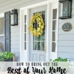 How To Bring Out The Best Of Your Home