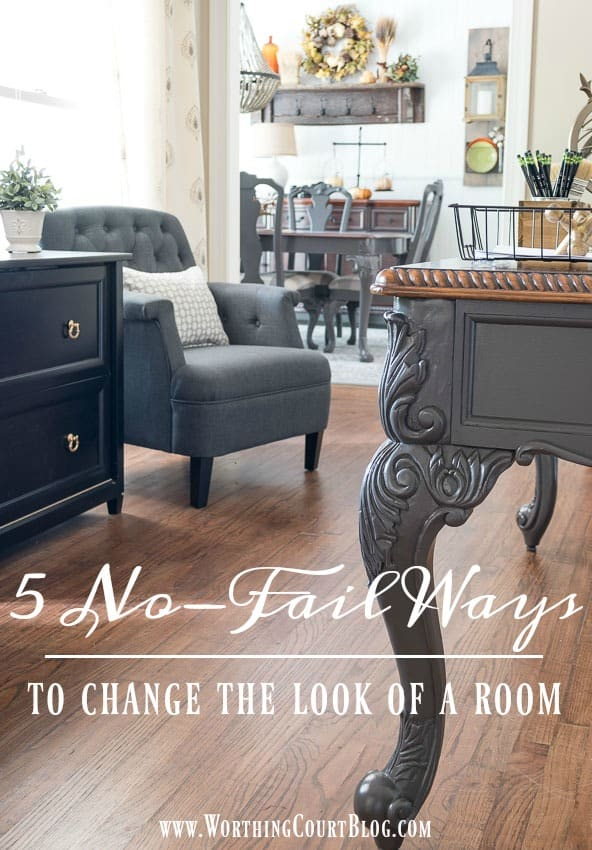 5 No-Fail Ways To Change The Look Of A Room || Worthing Court
