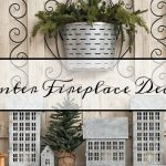 My Farmhouse Winter Fireplace Decor