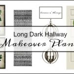 Plans For My Long Dark Boring Hallway Makeover