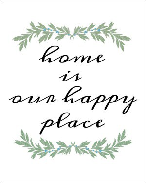 Free 8x10 'Home Is Our Happy Place' Printable #printables #farmhouse #freeprintable
