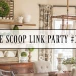 The Scoop Link Party #316