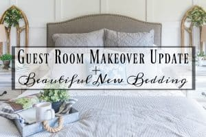 Guest Room Makeover Update + Beautiful New Bedding
