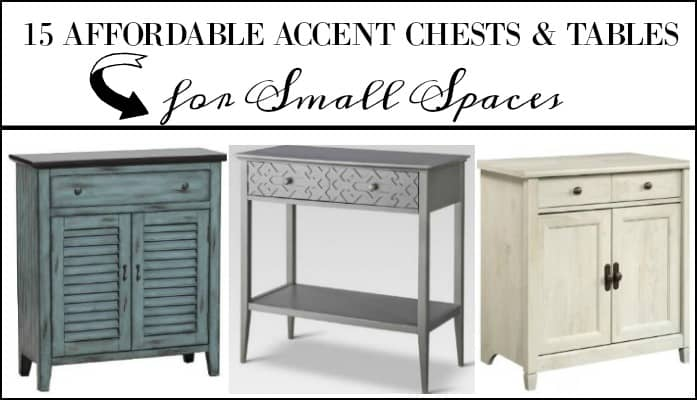 15 Affordable Accent Chests And Tables For Small Entryways And Tight Spaces #smallspacedecor #smallspaceideas #accentfurniture #accenttables #accentchests #entrywayfurniture #foyerfurniture #affordablefurniture