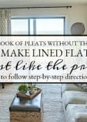How To Make A Lined, Flat Drapes Just Like The Pros Do - It's Easy!