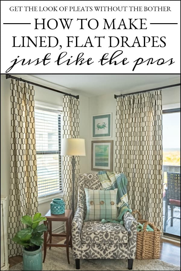 How To Make A Lined, Flat Drapes Just Like The Pros Do - It's Easy! Step-by-step directions for how to make drapery panels using the same methods as professional workrooms. #drapesforlivingroom #curtains #draperies #draperypanels #diydrapes #diycurtains #drapetechniques #drapesforslidingglassdoors #windowdrapes