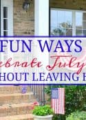 How To Celebrate And Decorate For July 4th