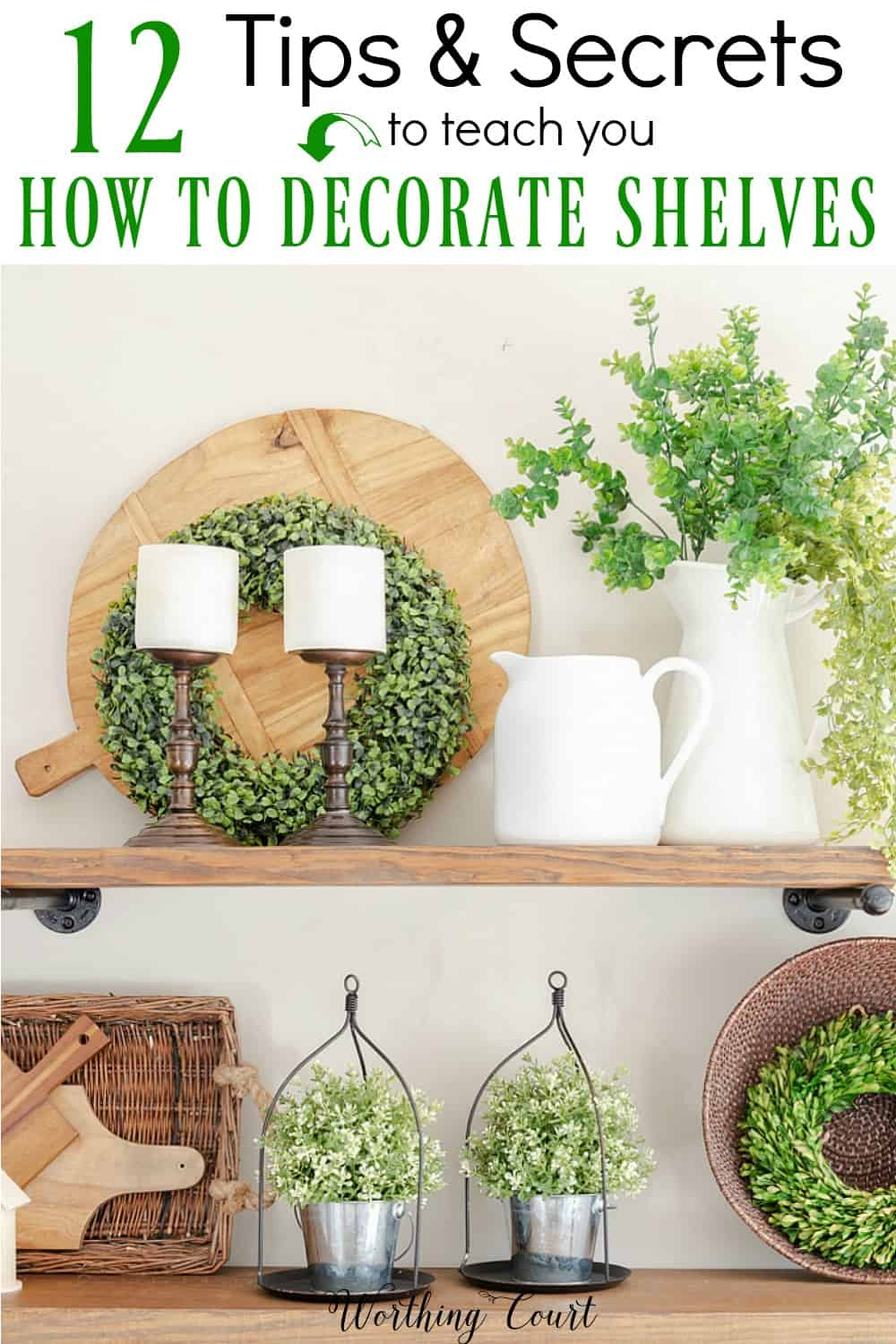 12 tips and secrets how to decorate shelves like a pro graphic.