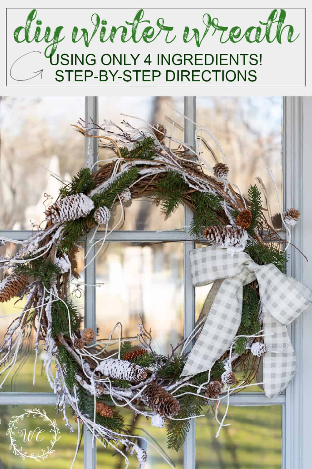 Pinterest graphic for how to make a winter wreath