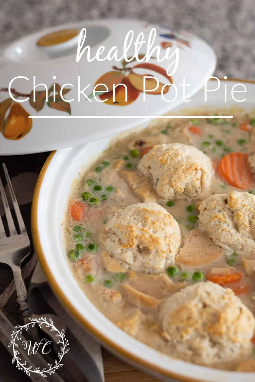 Pinterest graphic for Healthy Chicken Pot Pie